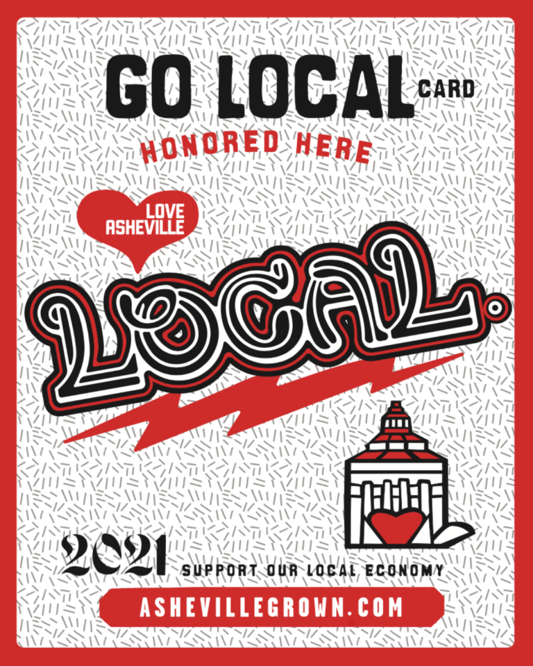 Go Local Card Honored Here. Image of Go Local logo with red lightening, red heart, and City of Asheville graphic.